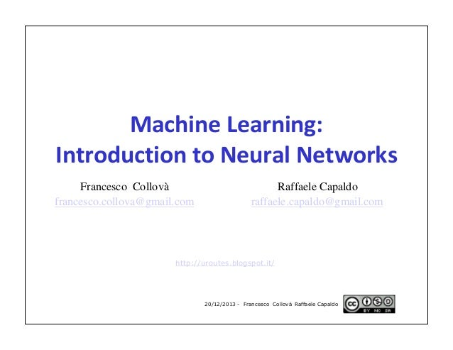 Machine Learning: Introduction to Neural Networks