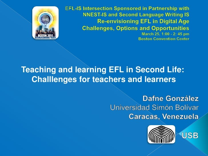 EFL-IS Intersection Sponsored in Partnership withNNEST-IS and Second Language Writing ISRe-envisioning EFL in Digital AgeC...