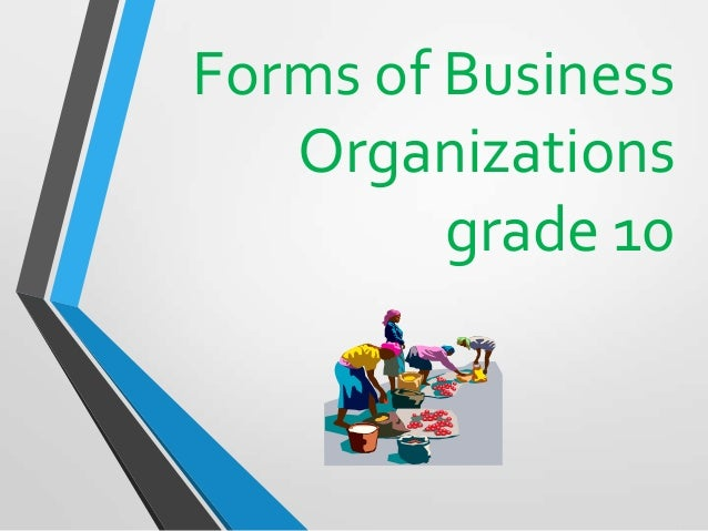 Forms of Business Organizations grade 10