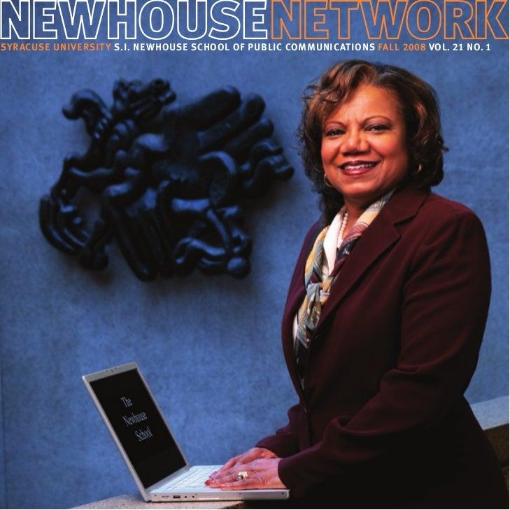 Syracuse University S.I. Newhouse School of Public Communications Fall 2008 Vol. 21 No. 1