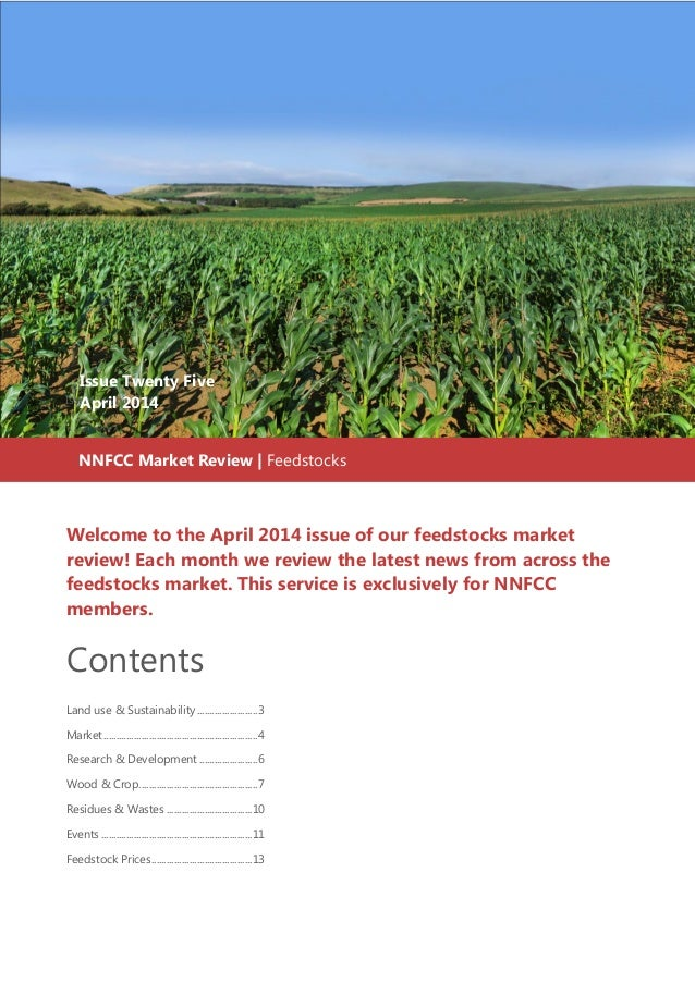 Welcome to the April 2014 issue of our feedstocks market review! Each month we review the latest news from across the feed...