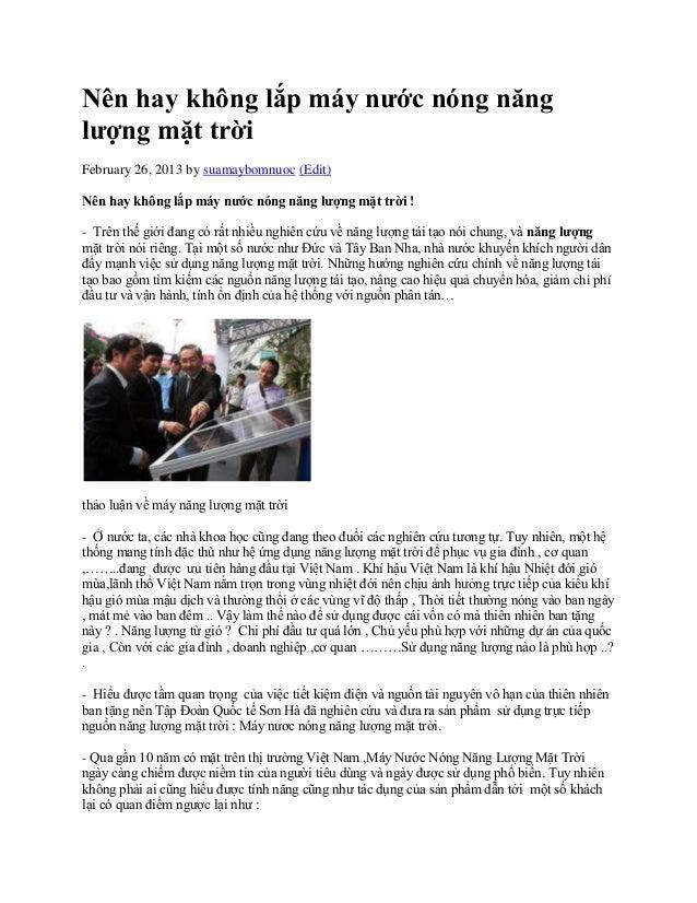 Nên hay không lắp máy nước nóng nănglượng mặt trờiFebruary 26, 2013 by suamaybomnuoc (Edit)Nên hay không lắp máy nước nóng...