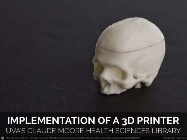 Implementation of a 3D printer in a Health Sciences Library