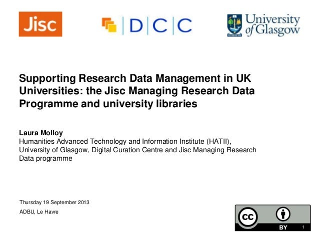UK Research Data Management: overview to ADBU congress, 19 Sep 2013 by Laura Molloy