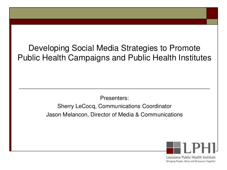 Developing Social Media Strategies to Promote Public Health Campaigns and Public Health Institutes