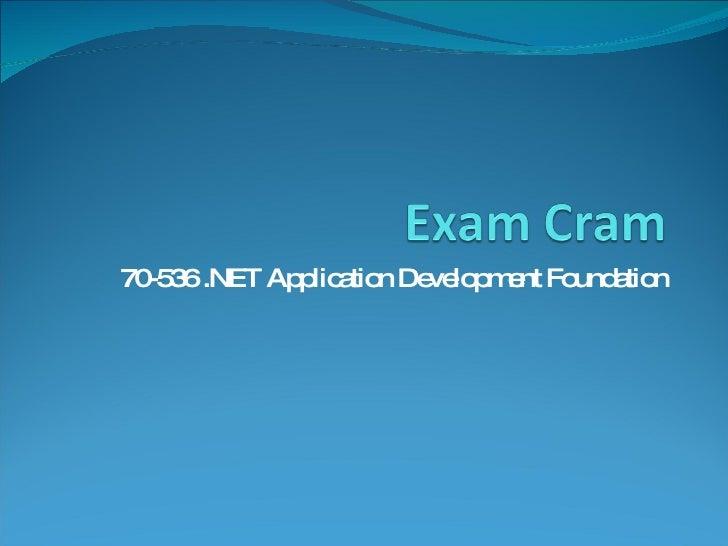 70-536 .NET Application Development Foundation