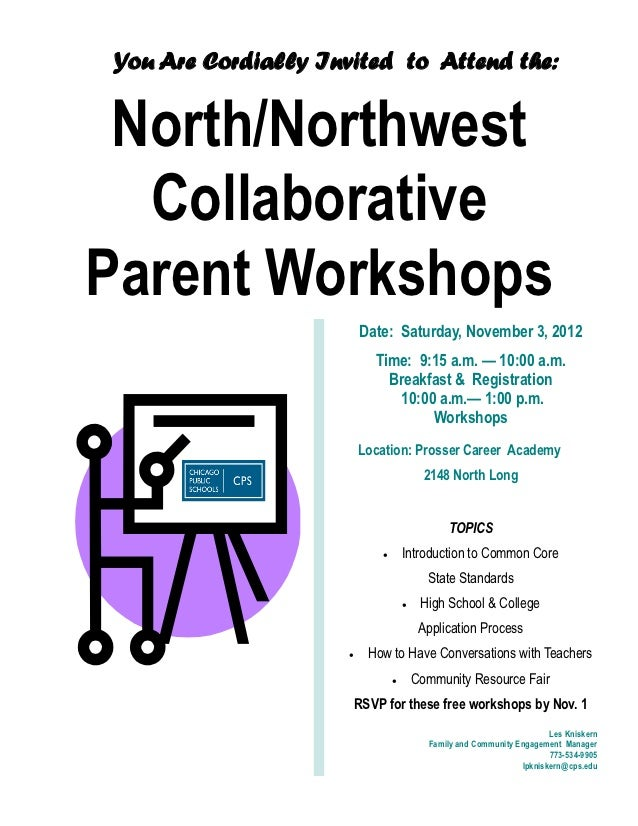 You Are Cordially Invited to Attend the: North/Northwest  CollaborativeParent Workshops                         Date: Satu...