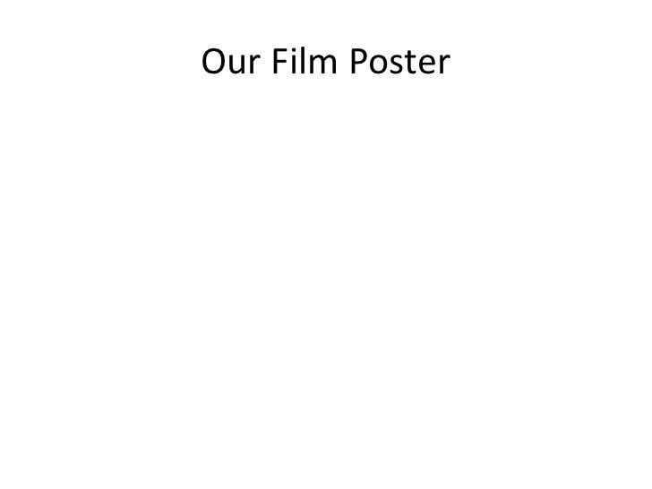 Our Film Poster<br />