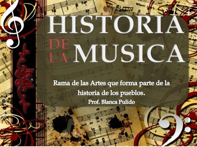 ¿Que es? Es la exposición científica del desenvolvimiento del Arte Musical a través de los tiempos. ¿Qué estudia? Estudia ...