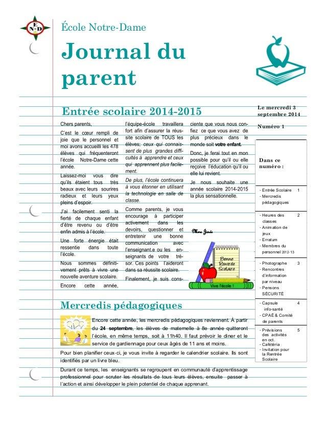 École Notre-Dame  Entrée scolaire 2014-2015  Mercredis pédagogiques  Encore cette année, les mercredis pédagogiques revien...