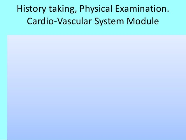 no 1 history taking  physical examination cvs