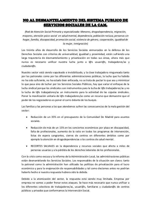 NO AL DESMANTELAMIENTO DEL SISTEMA PUBLICO DE SERVICIOS SOCIALES DE LA CAM. (Red de Atención Social Primaria y especializa...