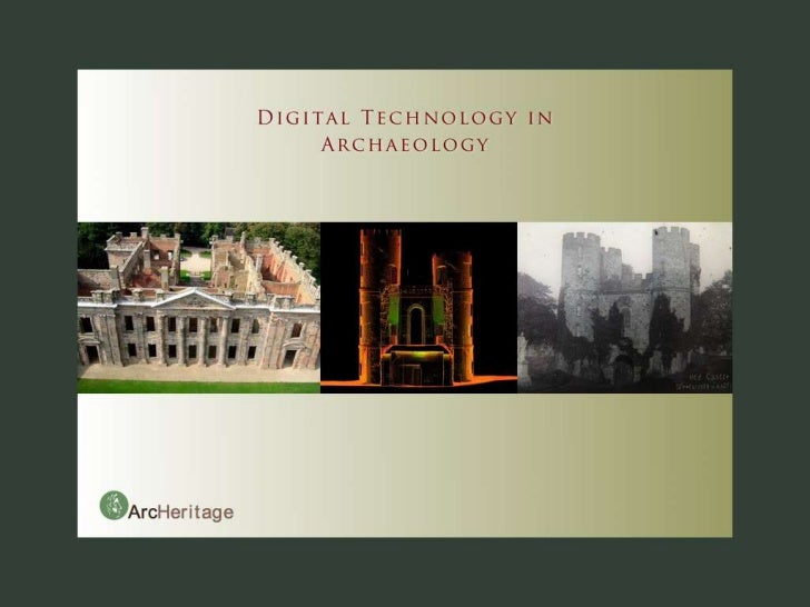 Digital Technology in Archaeology