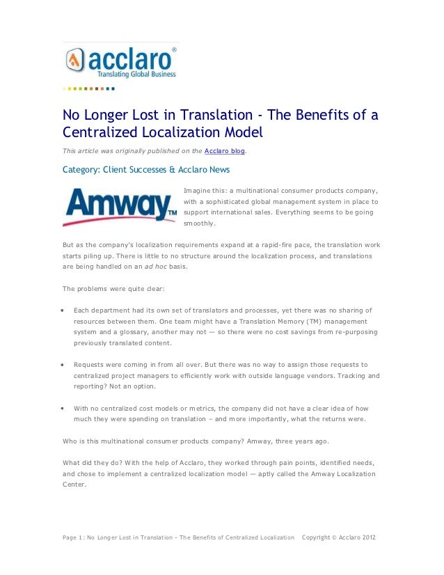 No Longer Lost in Translation - The Benefits of aCentralized Localization ModelThis article was originally published on th...