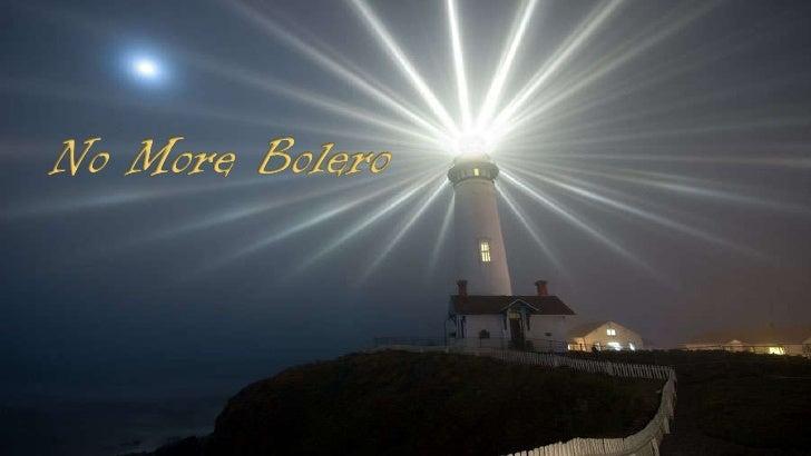 No more-bolero
