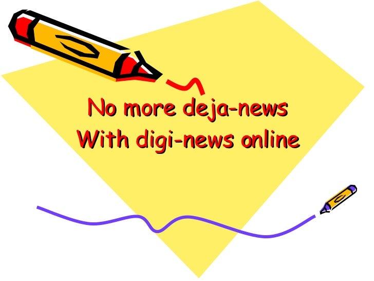 No More Deja News