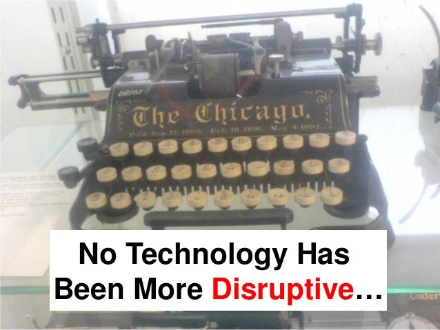 The Disruptive nature of digital technology