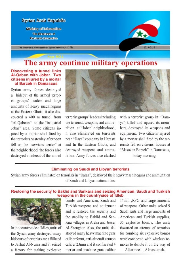 The Electronic Newsletter for Syrian News NO0 )175( 2013/7/16 Syrian Arab Republic Ministry of Information The Directorate...