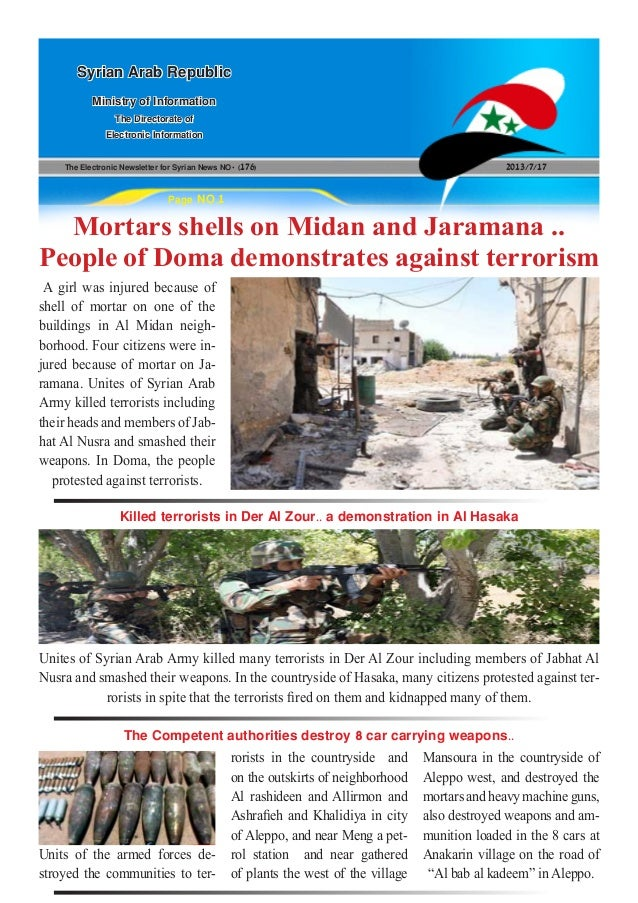 The Electronic Newsletter for Syrian News NO0 )176( 2013/7/17 Syrian Arab Republic Ministry of Information The Directorate...