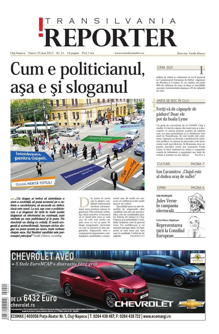 T R A N S I L V A N I ACluj-Napoca                           REPORTER              Vineri, 25 mai 2012     Nr. 21    16 pa...