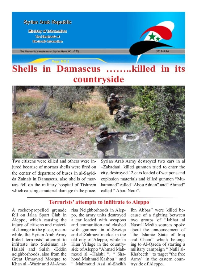 The Electronic Newsletter for Syrian News NO0 )235( 2013/9/14 Syrian Arab Republic Ministry of Information The Directorate...