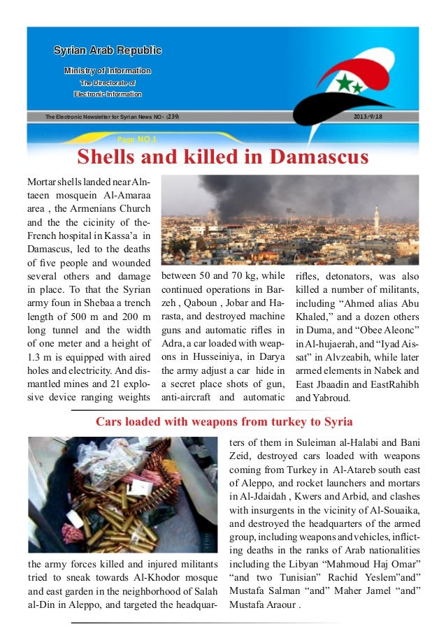 The Electronic Newsletter for Syrian News NO0 )239( 2013/9/18 Syrian Arab Republic Ministry of Information The Directorate...