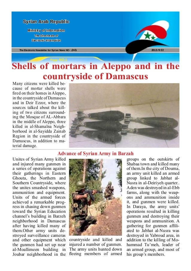 The Electronic Newsletter for Syrian News NO0 )243( 2013/9/22 Syrian Arab Republic Ministry of Information The Directorate...