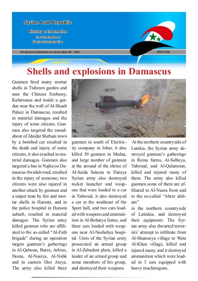 The Electronic Newsletter for Syrian News NO0 )251( 2013/9/30 Syrian Arab Republic Ministry of Information The Directorate...