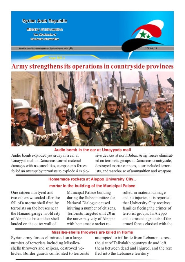 The Electronic Newsletter for Syrian News NO0 )80( 2013/4/11Syrian Arab RepublicMinistry of InformationThe Directorate ofE...