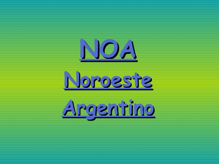 NOA Noroeste Argentino