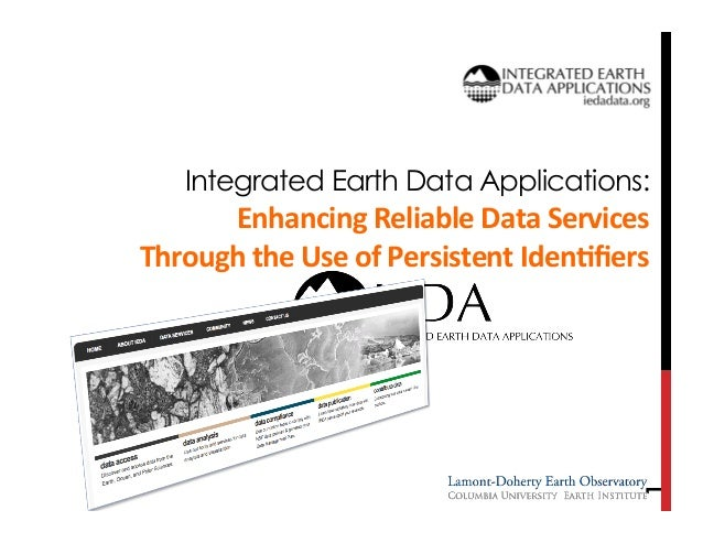 Integrated Earth Data Applications:  1  Enhancing  Reliable  Data  Services     Through  the  Use  of  P...