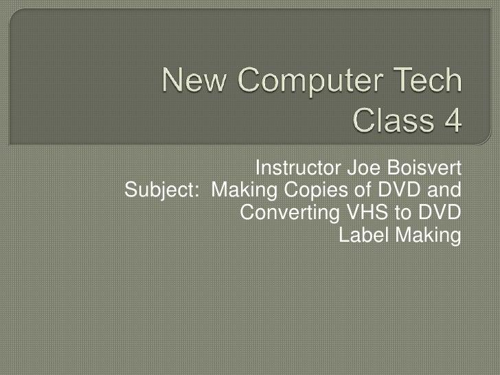 New Computer Tech, Class 3
