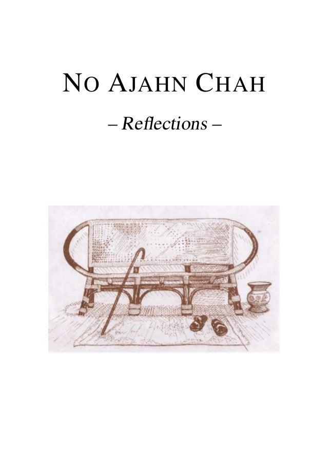 NO AJAHN CHAH – Reflections –