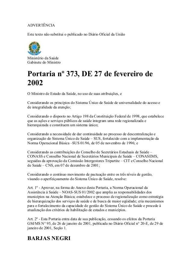 ADVERTÊNCIAEste texto não substitui o publicado no Diário Oficial da UniãoMinistério da SaúdeGabinete do MinistroPortaria ...