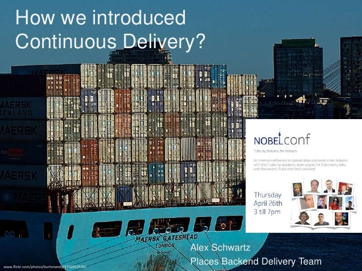 How we introduced      Continuous Delivery?                                               Alex Schwartzwww.flickr.com/phot...
