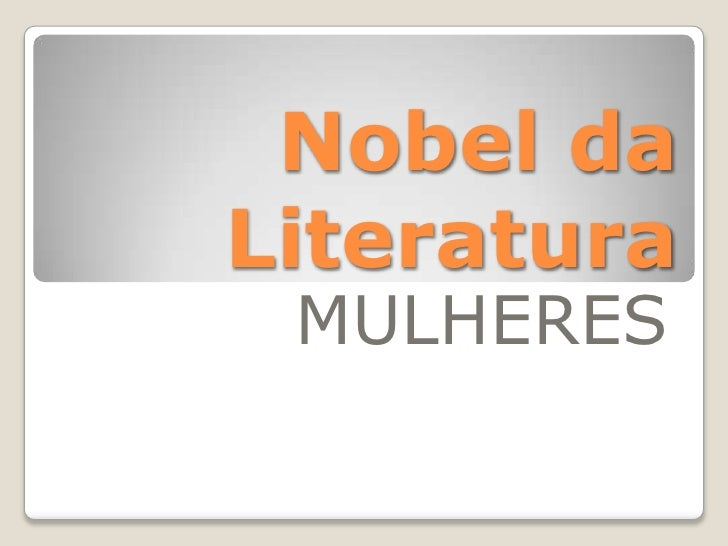 Nobel da Literatura<br />MULHERES<br />