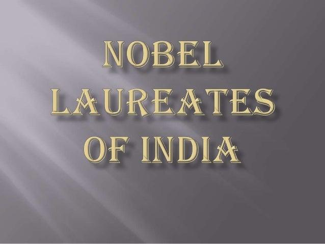  What is a Nobel Prize?  List of Nobel Laureates of India  Brief Description of the Laureates