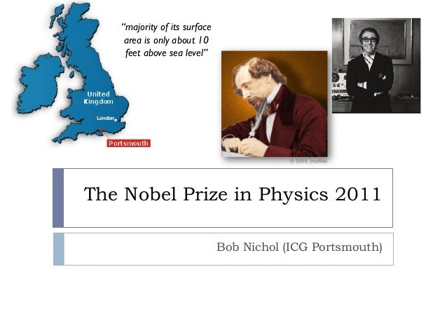 """The Nobel Prize in Physics 2011 Bob Nichol (ICG Portsmouth) """"majority of its surface area is only about 10 feet above sea ..."""