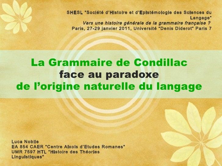 """La Grammaire de Condillac  face au paradoxe   de l'origine naturelle du langage   SHESL """"Société d'Histoire et d'Epistémol..."""