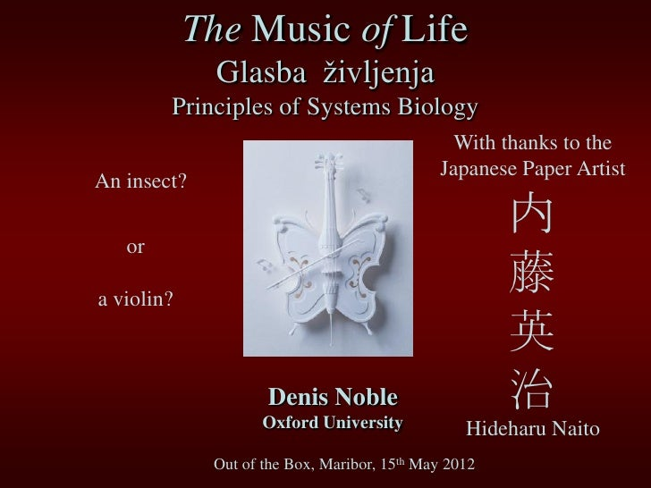 The Music of Life              Glasba življenja        Principles of Systems Biology                                      ...
