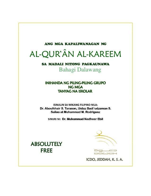 ANG MGA KAPALIWANAGAN NG AL-QUR'ÂN AL-KAREEM SA MADALI NITONG PAGKAUNAWA Bahagi Dalawang