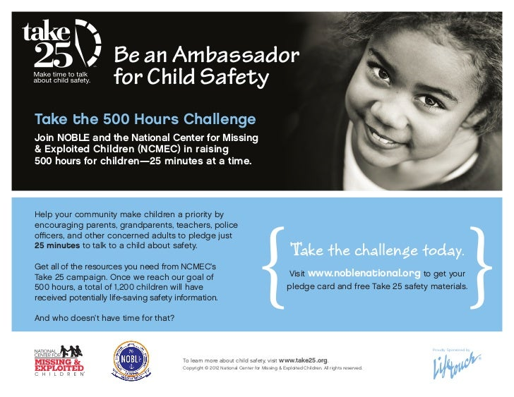 Be an Ambassador                      for Child SafetyTake the 500 Hours ChallengeJoin NOBLE and the National Center for M...