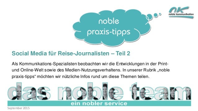 noble praxis-tipps Social Media für Reise-Journalisten – Teil 2 Als Kommunikations-Spezialisten beobachten wir die Entwick...