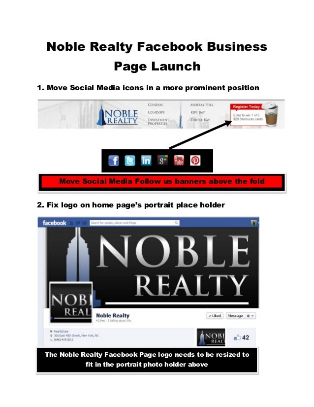 Noble Realty Facebook Business                    Page Launch1. Move Social Media icons in a more prominent position     M...
