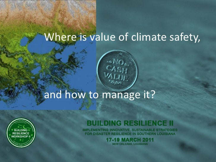 Where is value of climate safety,and how to manage it?