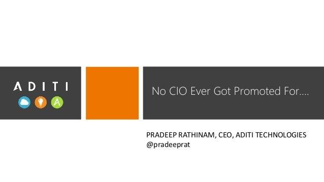 PRADEEP RATHINAM, CEO, ADITI TECHNOLOGIES @pradeeprat