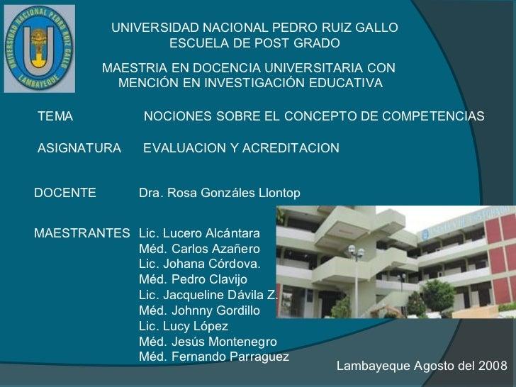 UNIVERSIDAD NACIONAL PEDRO RUIZ GALLO                  ESCUELA DE POST GRADO          MAESTRIA EN DOCENCIA UNIVERSITARIA C...