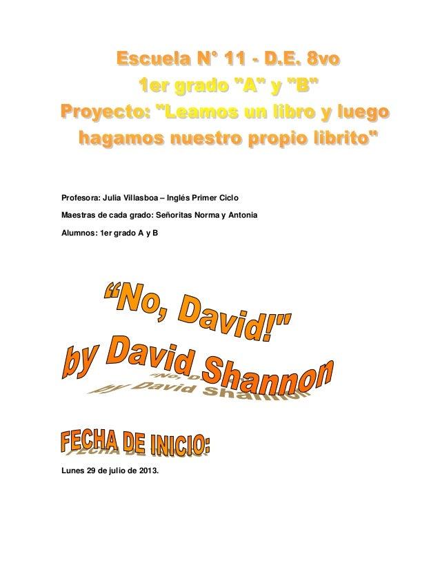 Profesora: Julia Villasboa – Inglés Primer Ciclo Maestras de cada grado: Señoritas Norma y Antonia Alumnos: 1er grado A y ...
