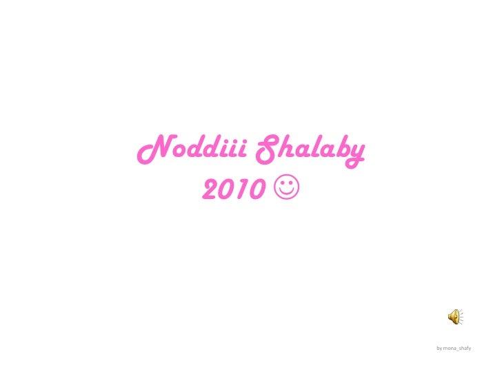Noddiii Shalaby2010 <br />by mona_shafy<br />