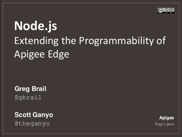 Node.js - Extending the Programmability of Apigee Edge